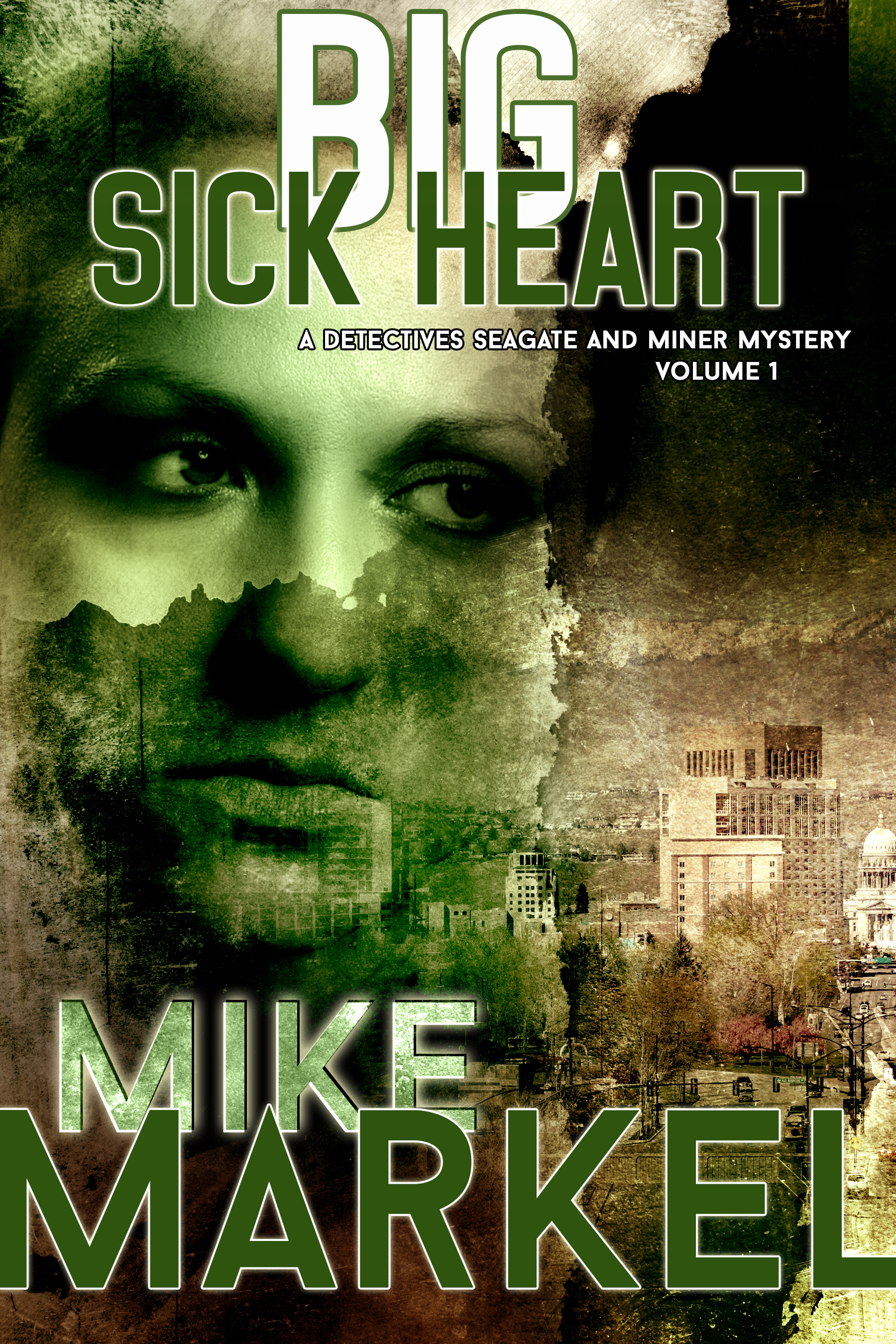 Big Sick Heart (Book 1)